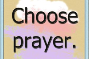 Choose Prayer gif